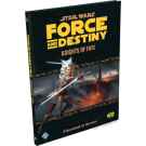 FFG - Star Wars RPG: Force and Destiny - Knights of Fate: A Sourcebook for Warriors - EN FFGSWF46