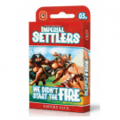 Galda spēle Imperial Settlers: We Didn't Start The Fire - EN