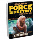 FFG - Star Wars RPG: Force and Destiny - Executioner Specialization Deck - EN FFGuSWF43