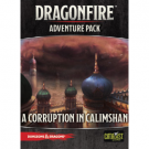 Galda spēle D&D: Dragonfire - A Corruption in Calimshan Adventure Pack - EN 16204CAT