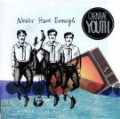 CARNIVAL YOUTH | NEVER HAVE ENOUGH (EP)CD