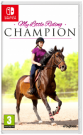My Little Riding Champion Nintendo Switch video spēle