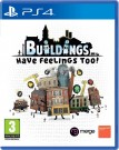 Buildings Have Feelings Too! Playstation 4 (PS4) video spēle